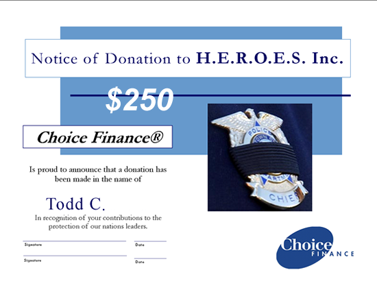 H.E.R.O.E.S. donation, Todd Calvetti and Choice Finance®